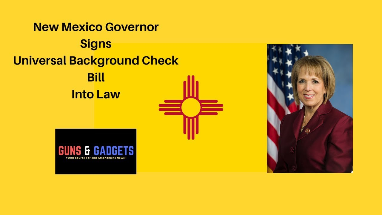 New Mexico Governor Signs Universal Background Checks Into Law