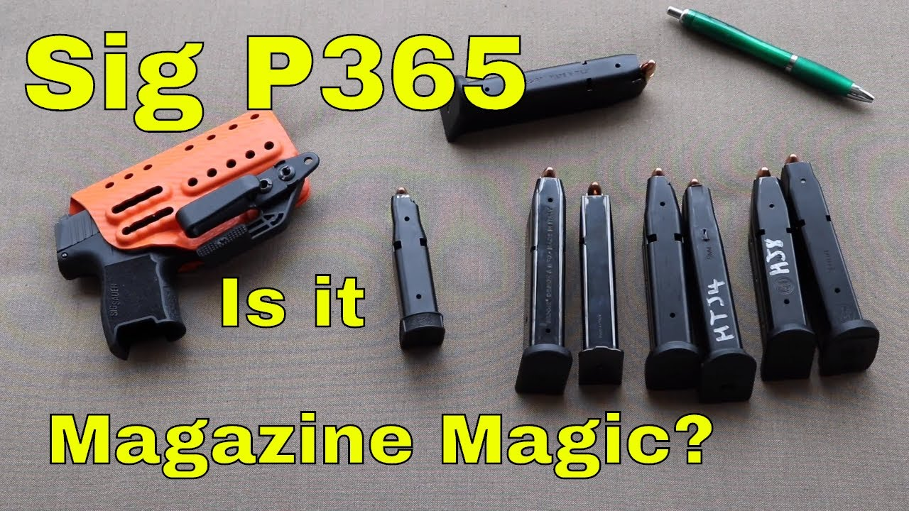 Sig P365 Magazine - Is It Magic?