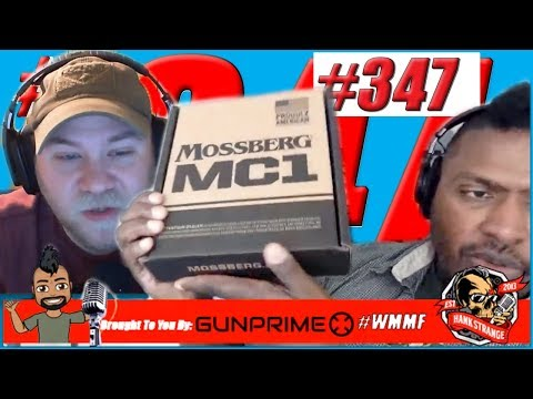 Podcast #347 - Missouri To Ban ALL Federal Gun Laws Hank Strange WMMF Podcast