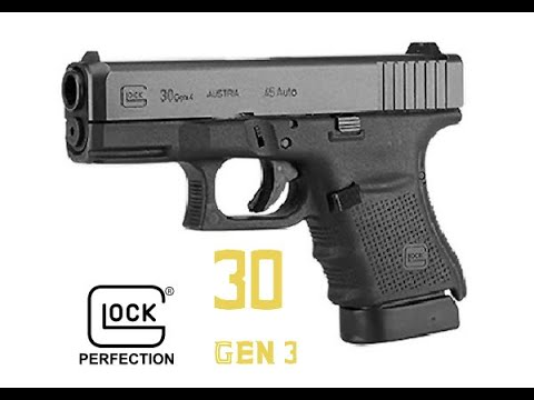 Glock 30 gen 3 review