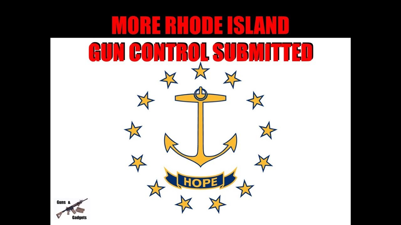 MORE Rhode Island Gun Control Submitted