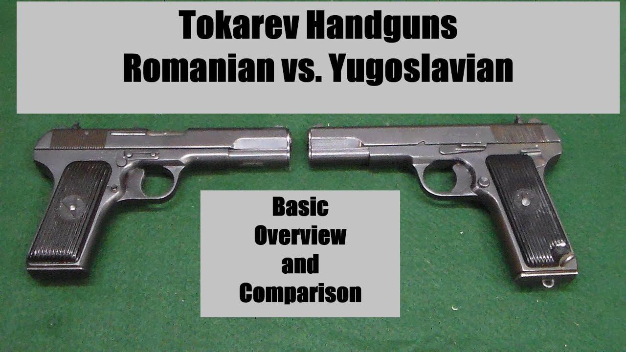Tokarev Handguns - Romanian vs. Yugoslavian