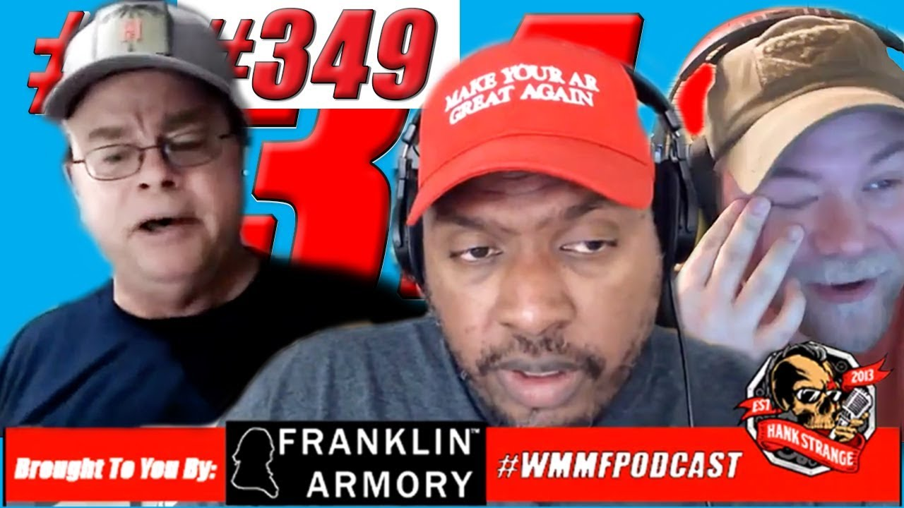 Podcast #349 -FreeForAll Monday: Teflon Don Trump Hank Strange WMMF Podcast