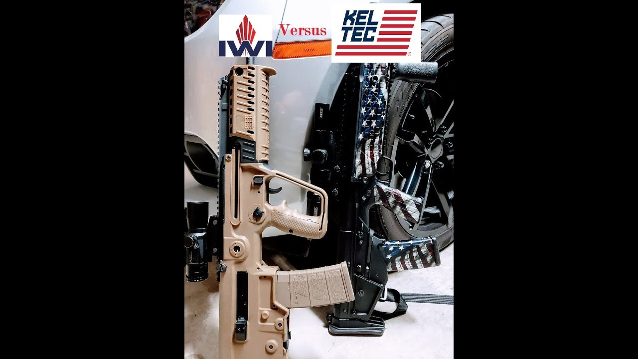 KelTec or Tavor My thoughts on these two