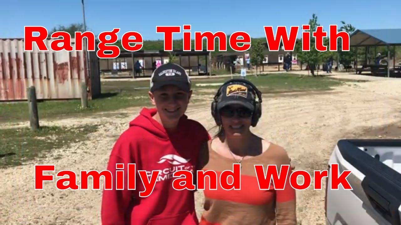 Range Time with Family and Work - Handguns and Shotguns
