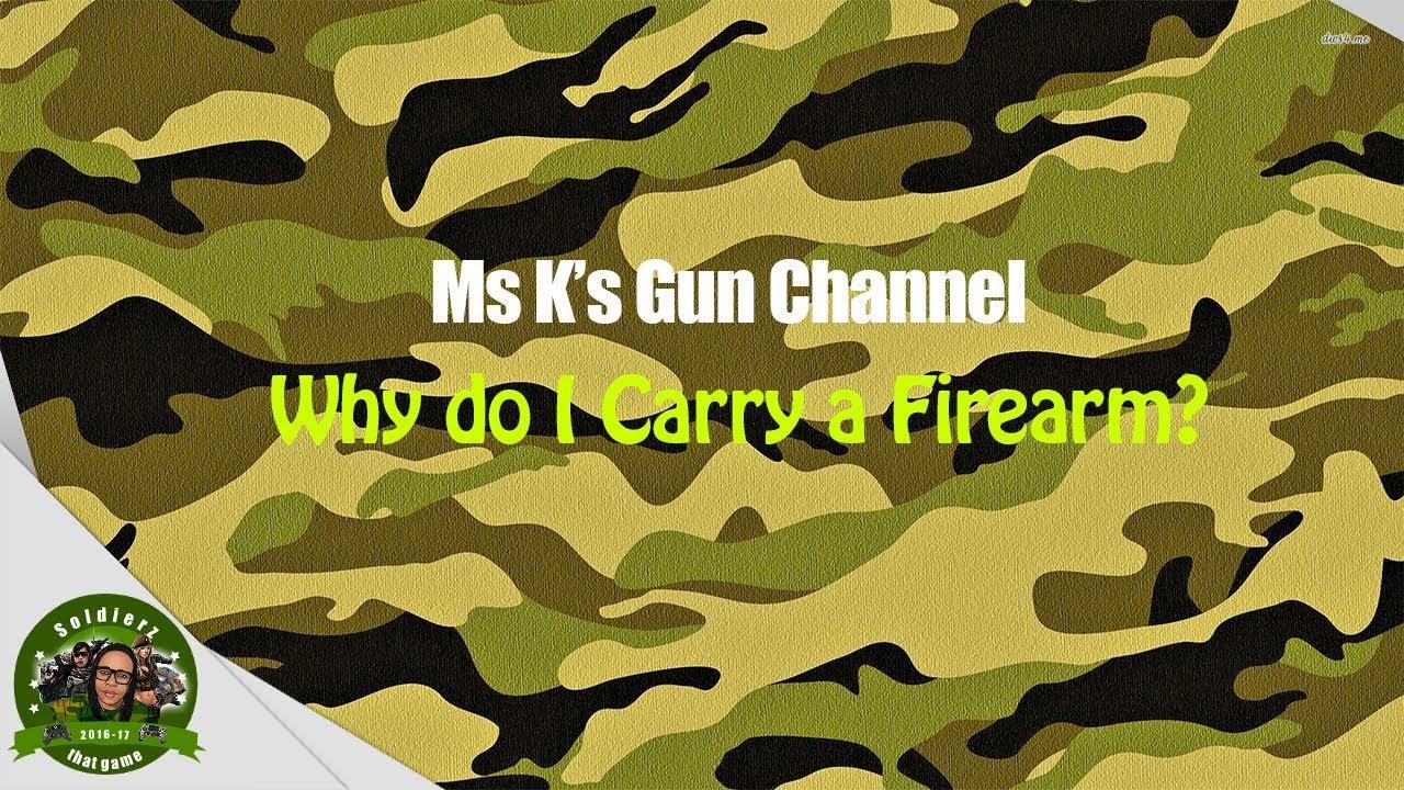 Why do I Carry a Firearm?