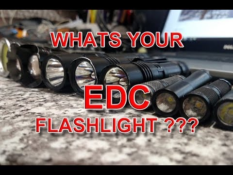 What Is Your EDC Flashlight ?