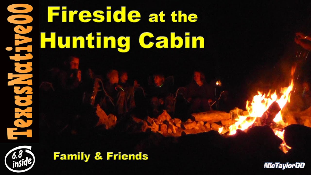 Thanksgiving at the Hunting Cabin with Family & Friends