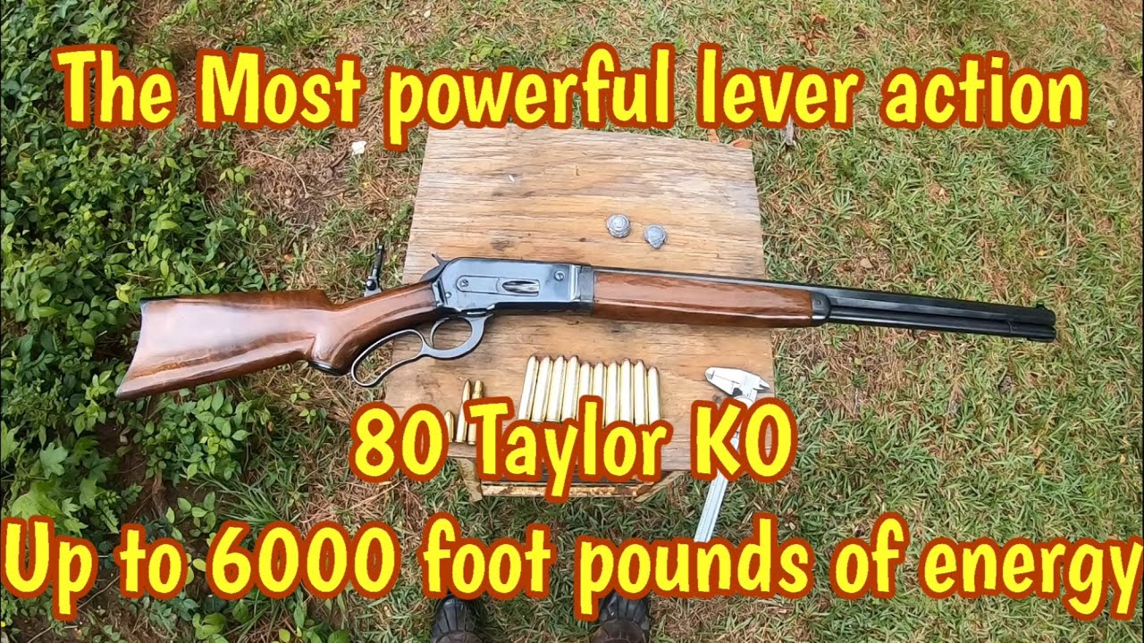 50-110 Winchester, is the most powerful lever action rifle cartridge