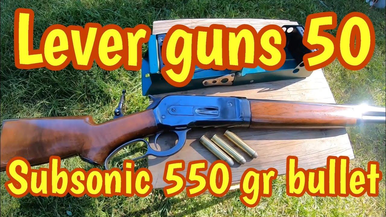 1886 Lever Action Rifle /550 grain subsonic bullets