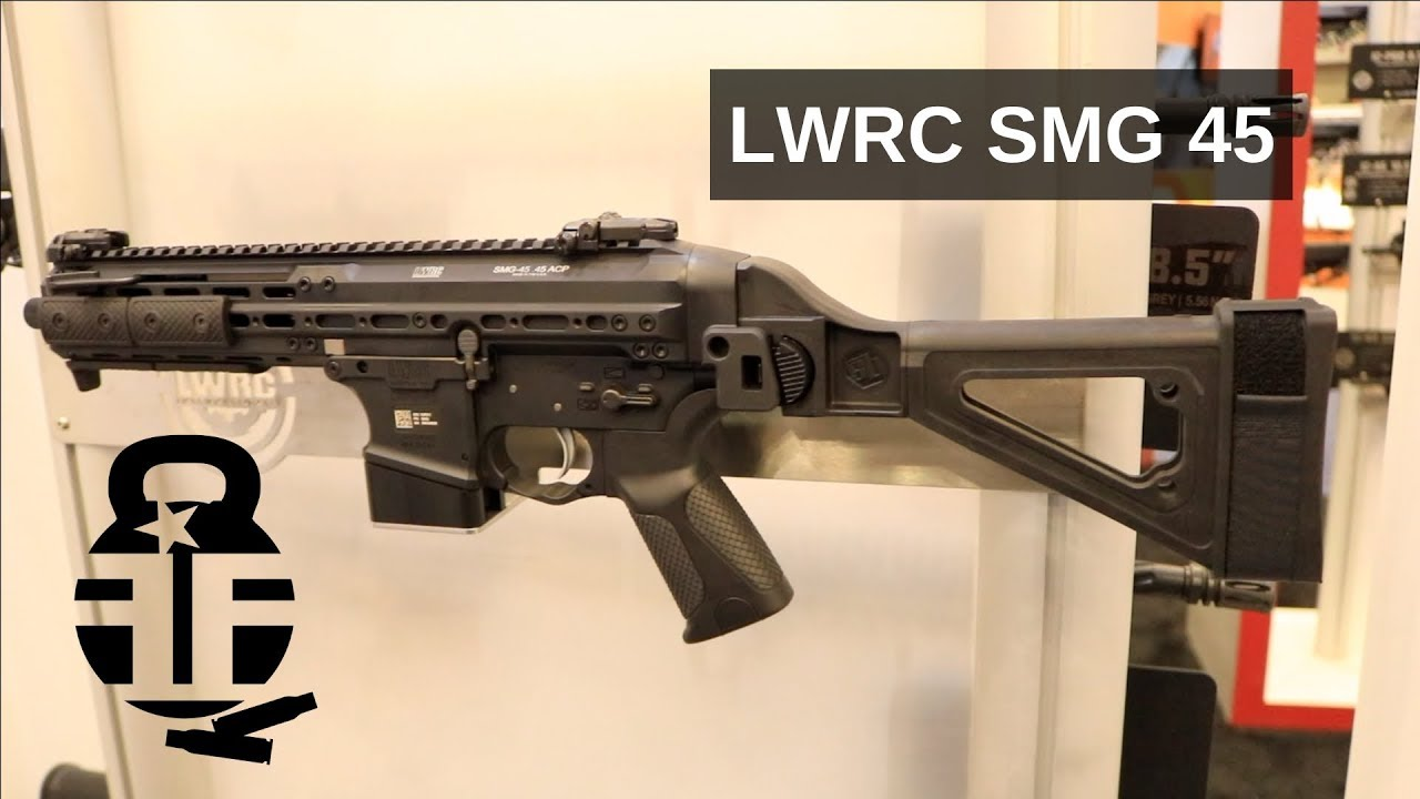 LWRC SMG 45 at NRAAM 2019