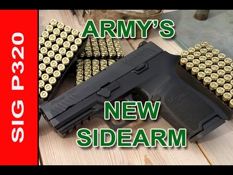 The ARMY's New GUN   - SIG P320