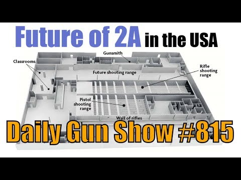 Future of 2A in the USA - Daily Gun Show #815