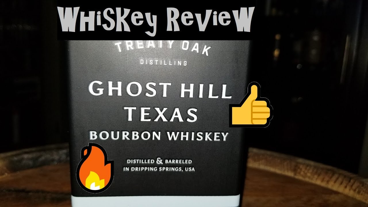 Whiskey Review 012 - Treaty Oak Ghost Hill Bourbon Whiskey