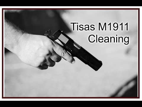 Cleaning the Tisas M1911