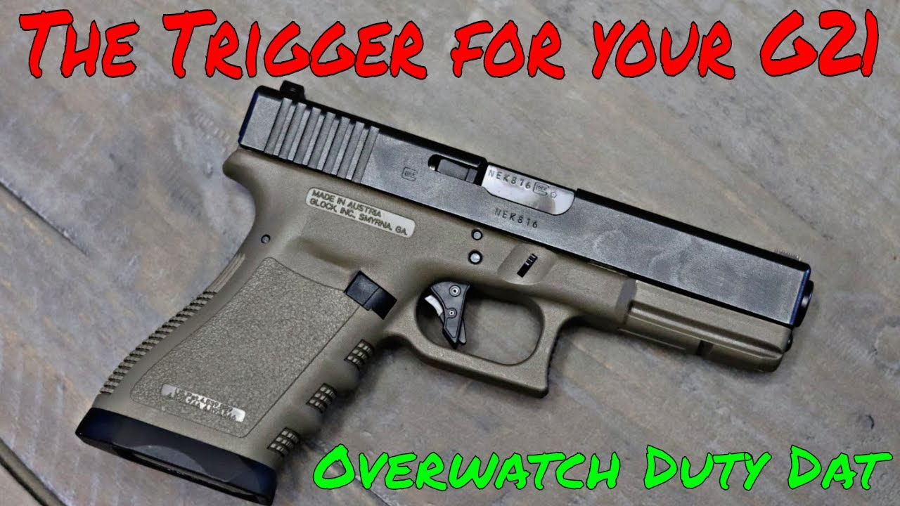 Overwatch Precision Ultimate Glock 21 Trigger!