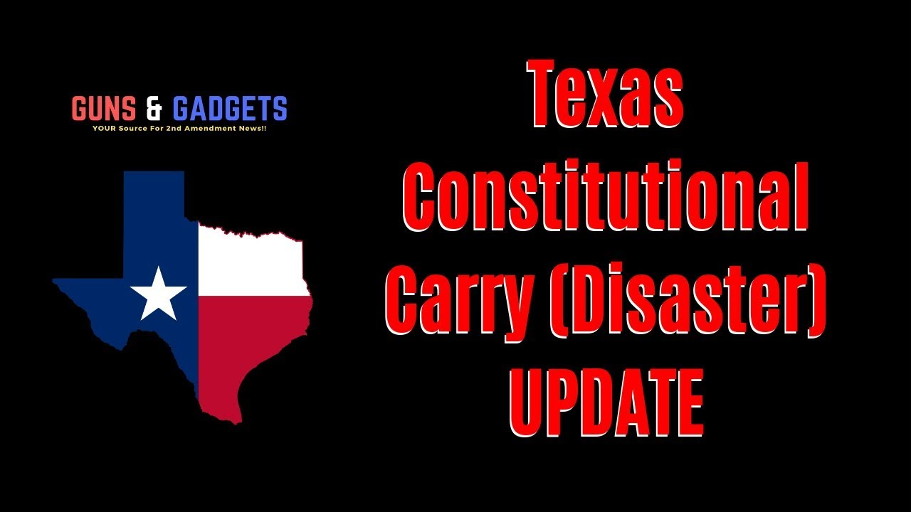Texas Constitutional Carry Disaster Bill Heads To Governor's Desk