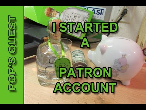 I STARTED A Patron Account