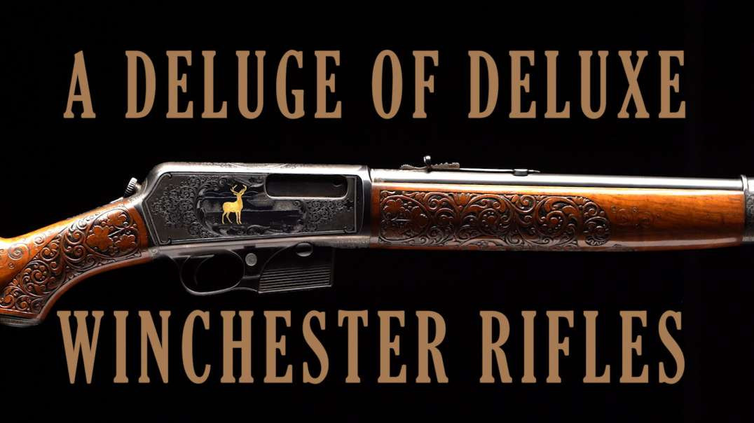 A Deluge of Deluxe Winchester Rifles