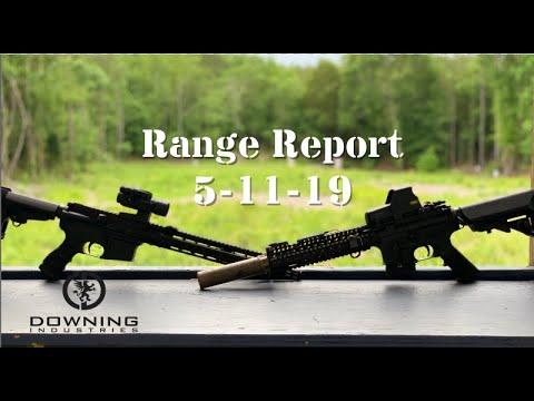 Range Report 5-11-19