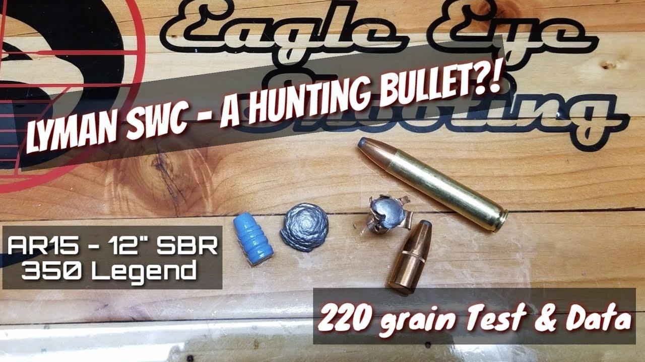 350 Legend - Hunting Reloads - Speer 220gr SP & Lyman Cast SWC Lead Expansion Testing