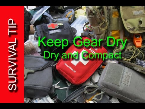 Survival Quick Tip - Keep Gear Dry