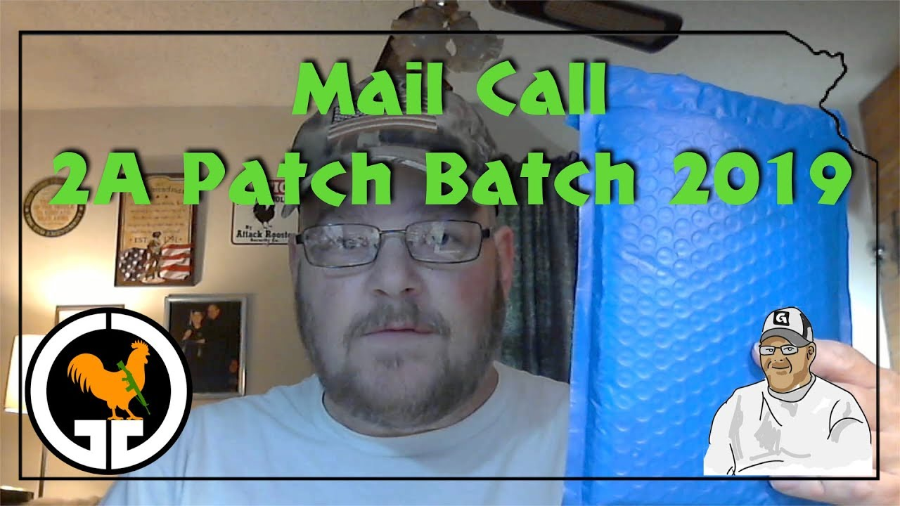 Mail Call - 2A Patch Batch 2019