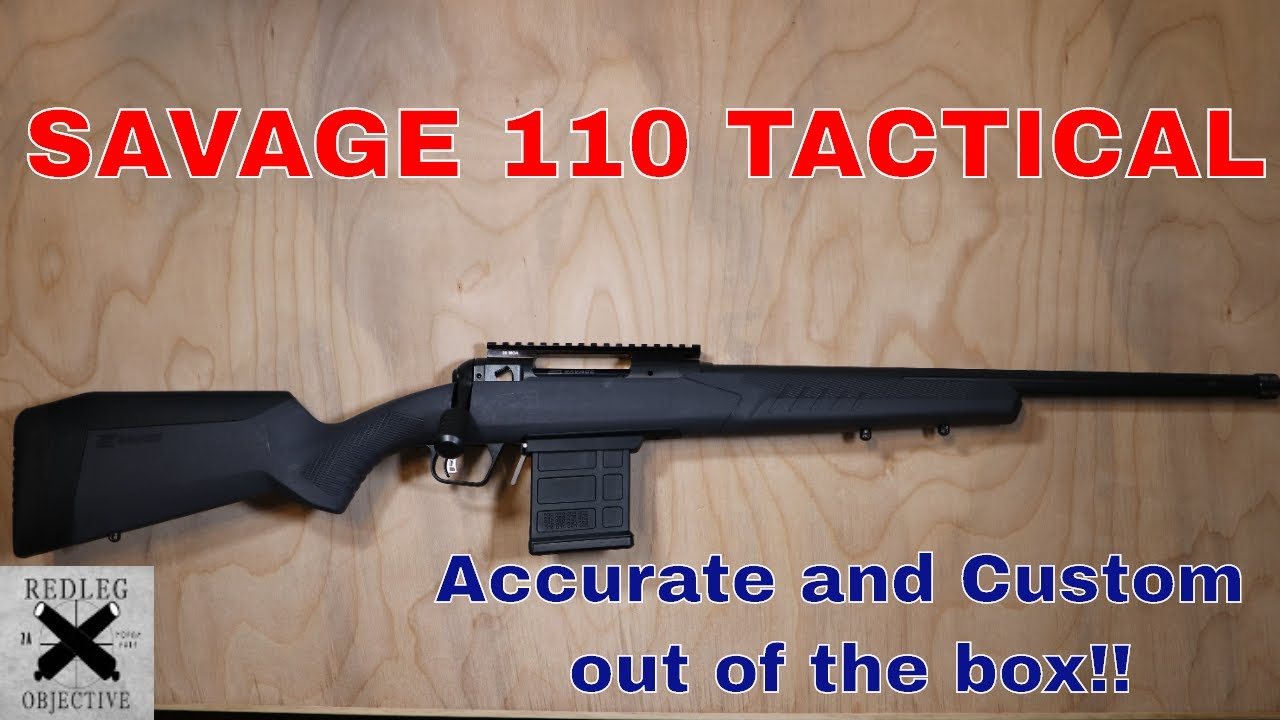 The Savage 110 Tactical - Custom out of the box!