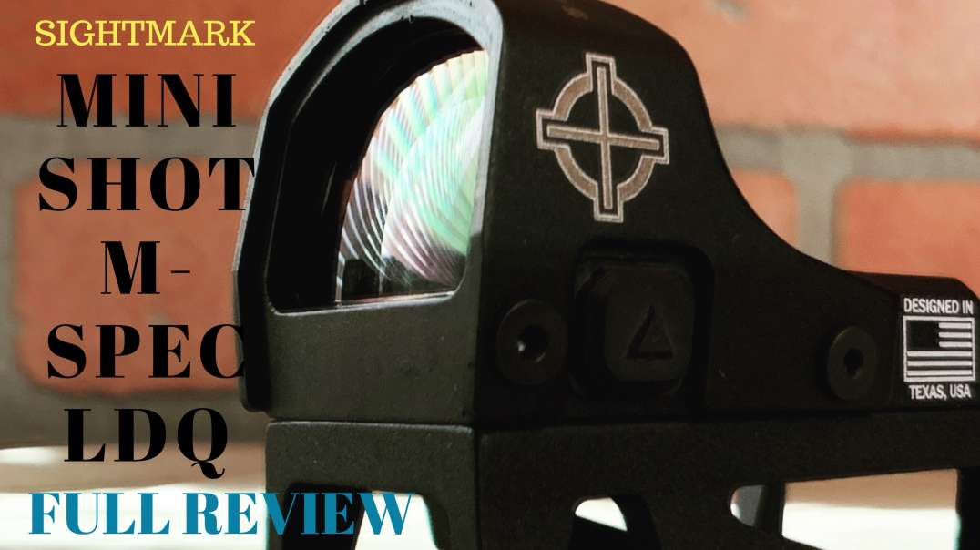 SightMark Mini Shot M-Spec LQD Full Review