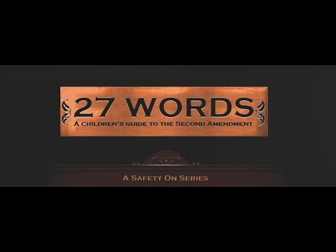 27 Words: A Children's Guide to the Second Amendment Book Trailer