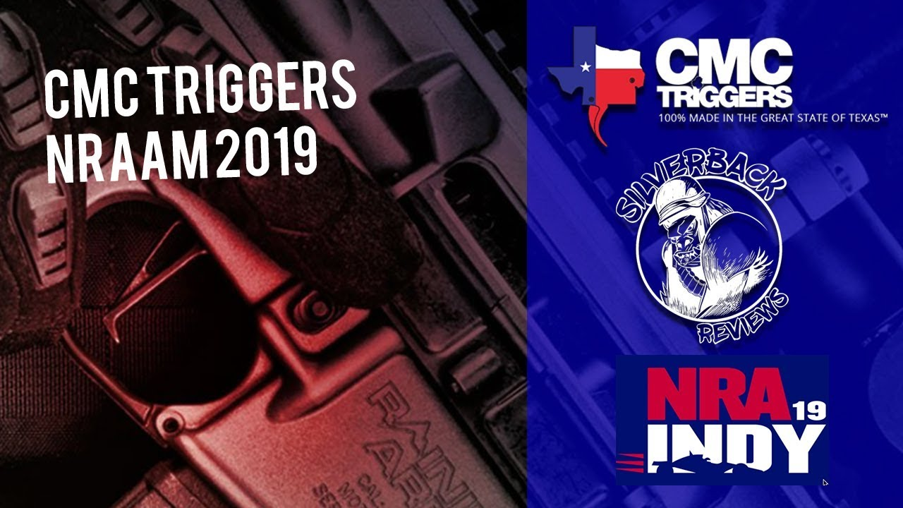 CMC Triggers NRAAM 2019