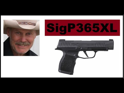 New SIG P365XL Outstanding!