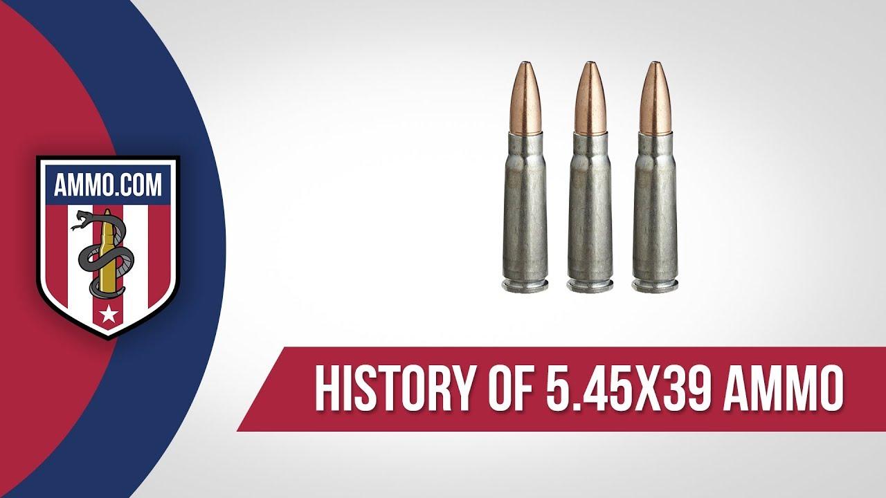 5.45x39 Ammo - History