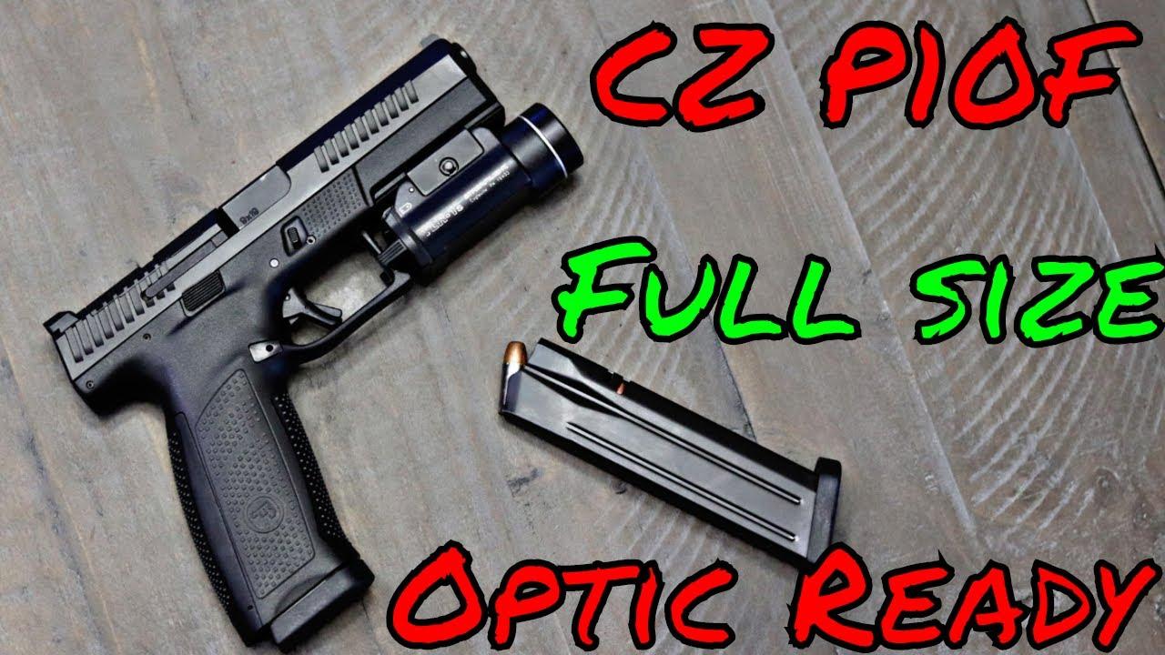 CZ P10F Optics Ready Best Striker Fired Fullsize?