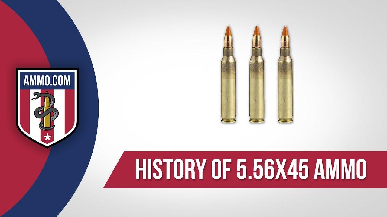 5.56x45 Ammo - History