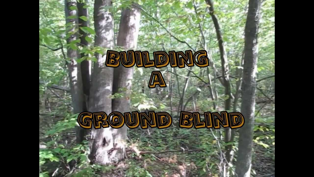 Building A Good Ground Blind