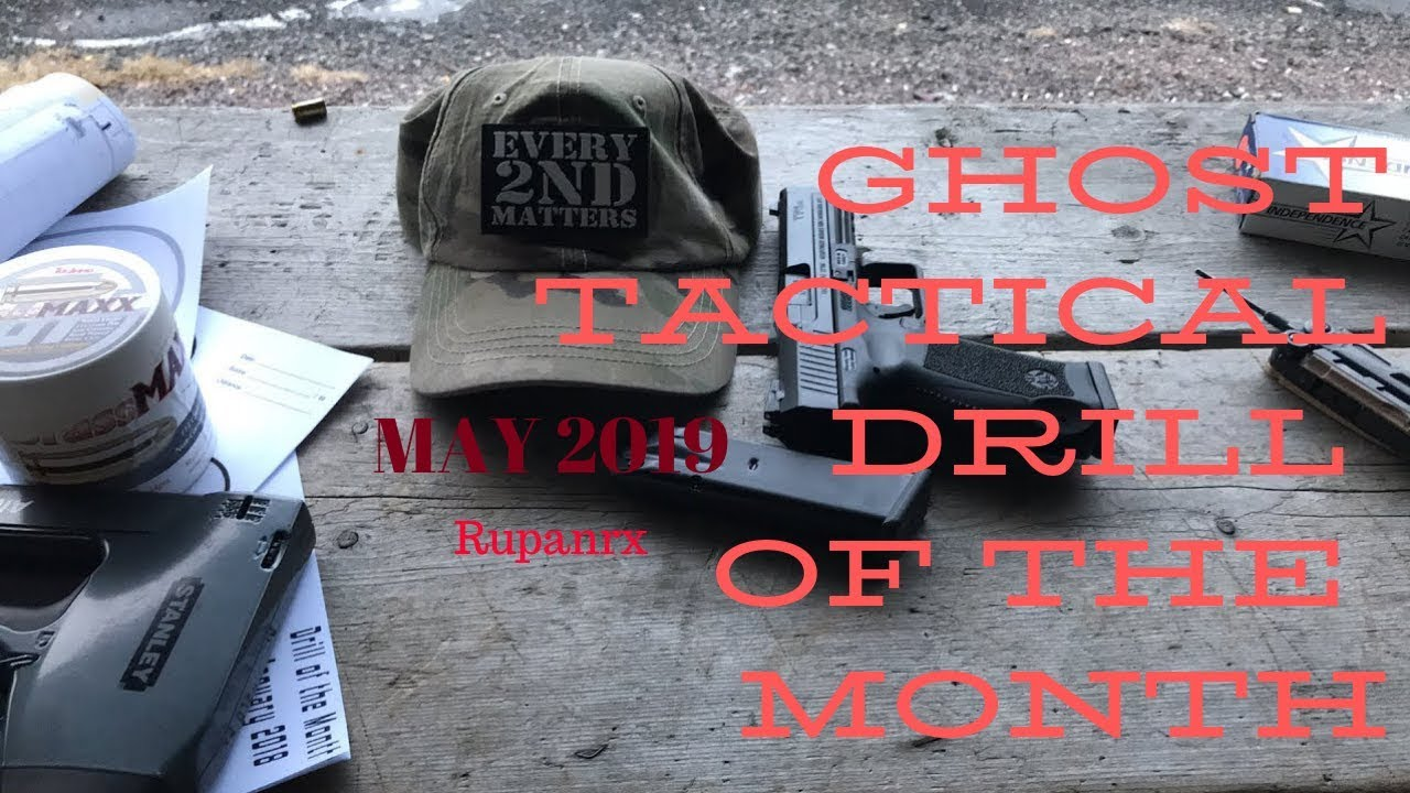 Ghost Drill of the Month May 2019