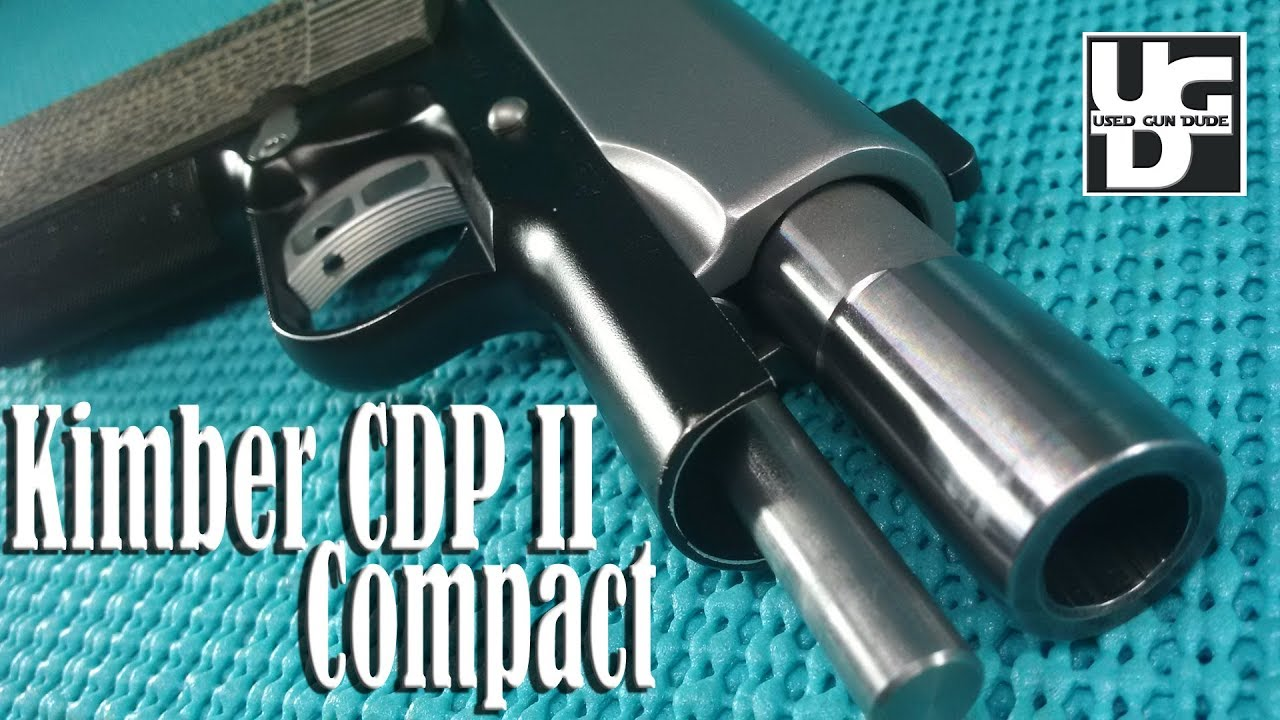 Kimber CDP II Compact Range Review, the Bestest 1911 45 ACP I've run