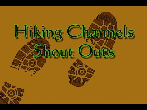 Hiking Channel Shout outs