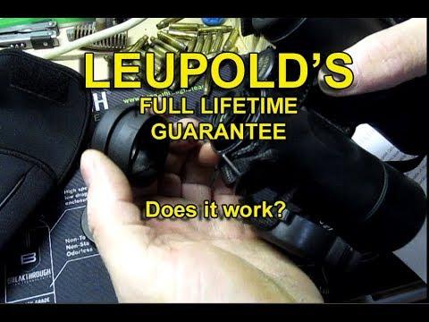 LEUPOLD''S Full Lifetime Guarantee - Does it work?