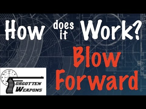 How Does it Work: Blow Forward