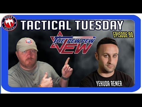 The Pew Pew Jew, Yehuda Remer, Live:  Tactical Tuesday ep 90