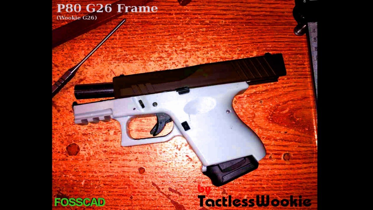 FOSSCAD: 3D Printed ABS P80 Glock 26 (Wookie-26) - Test Fire