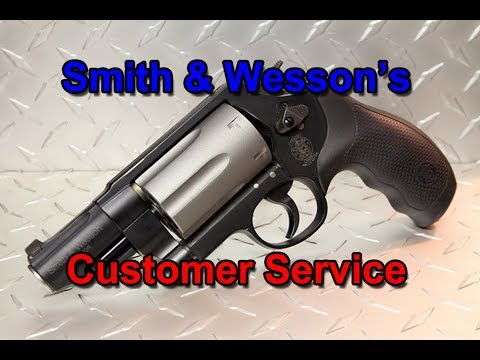 Smith & Wesson's Customer Service