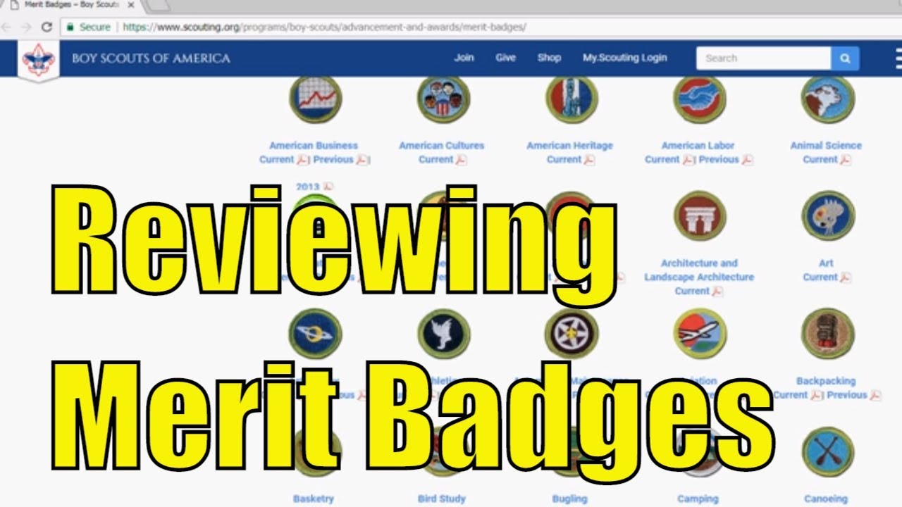 Reviewing Boy Scouts of America - Current Merit Badges - Part 1 of 6 get Boy Scout Merit Badge
