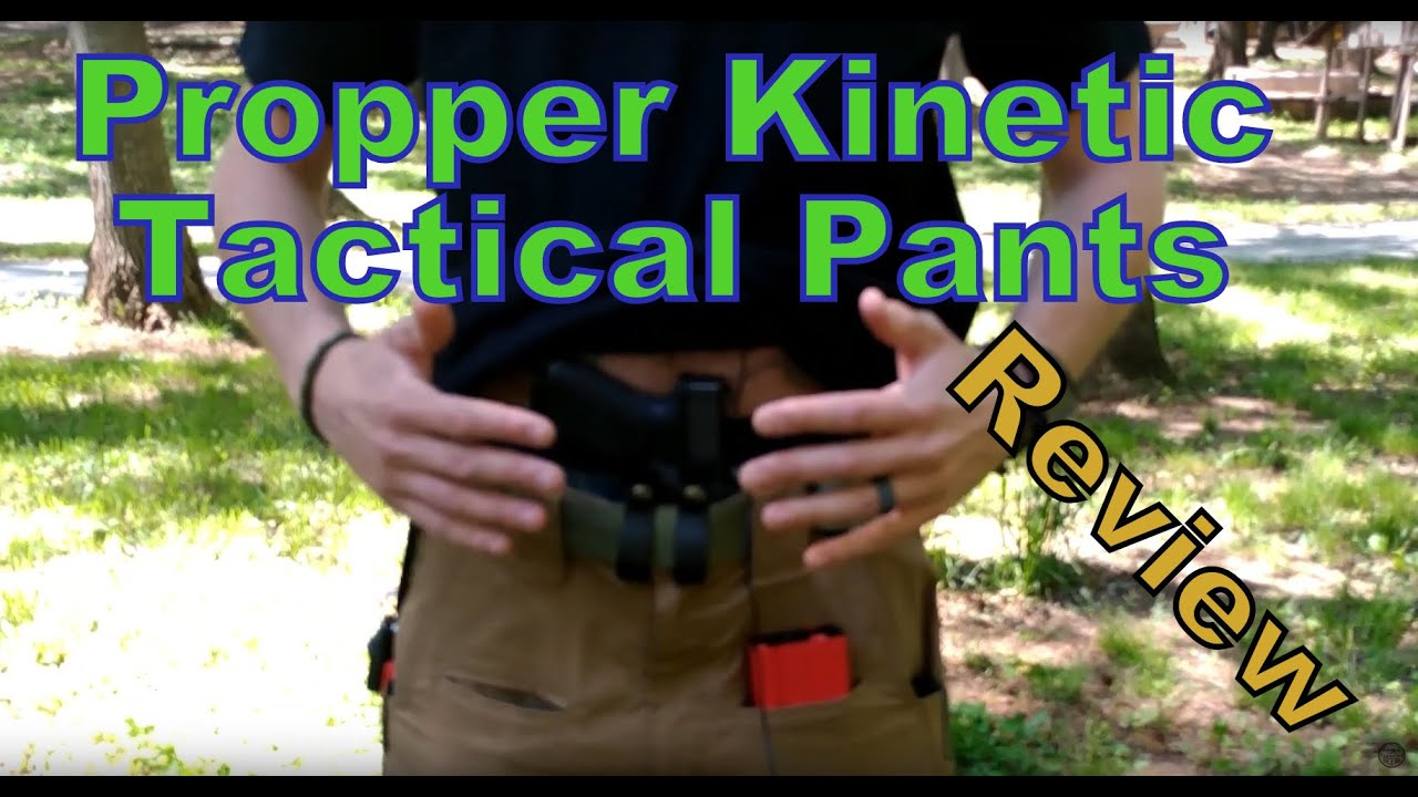 Propper Kinetic Pants Review - Tactical Pants