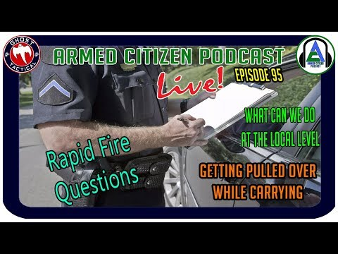 Sheriff Talks Being Pulled Over With Firearms & Local Politics:  The Armed Citizen Podcast LIVE #95