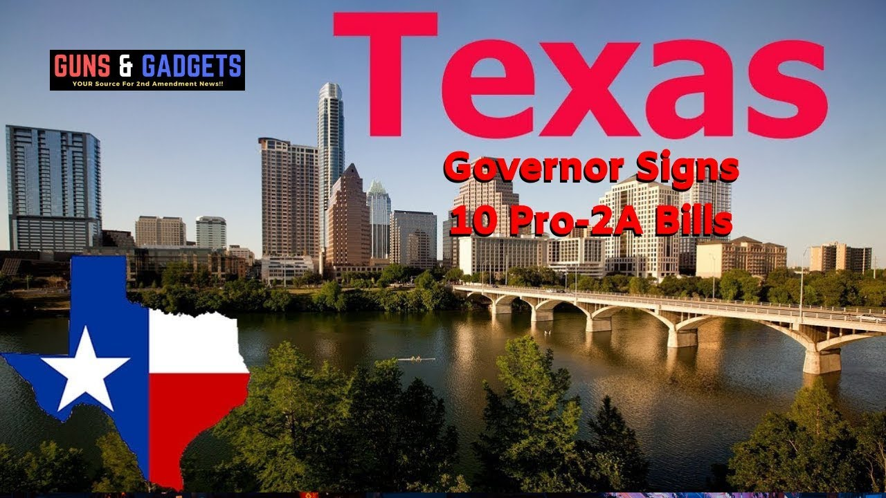 10 Pro-2A Bills Signed by Texas Governor