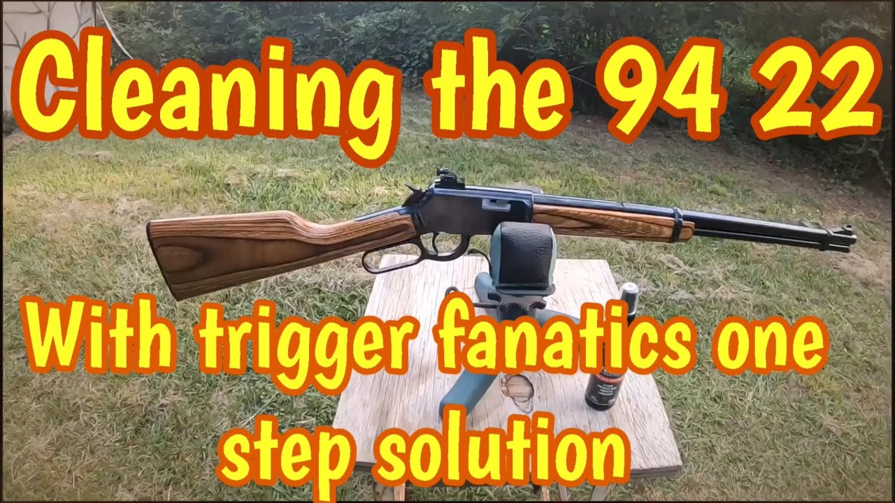 Taking apart and cleaning the Winchester 94 22, using trigger fanatics one step solution