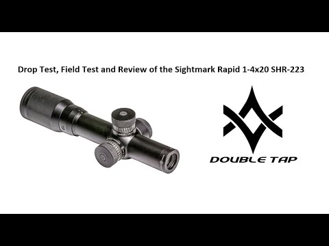Sightmark Rapid 1-4x20 SHR-223 Drop Test, Evaluate and Field Review